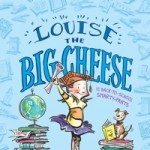 Louise the Big Cheese and the Back-to-School Smarty-Pants  audiobook