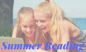 2 girls with headphones looking at laptop outdoors, text reads Summer reading
